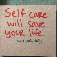 Pick Me Up and Six Word:  Self care will save your life
