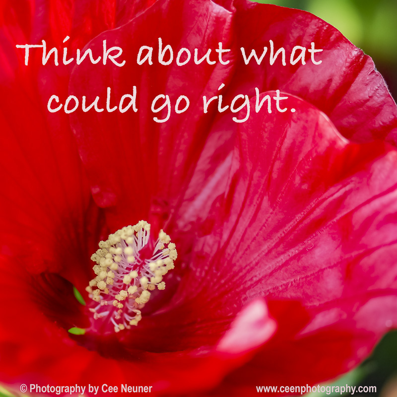 Pick Me Up and Six Word: Think about what could go right.