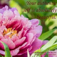 Pick Me Up:  Your authentic self is absolutely beautiful